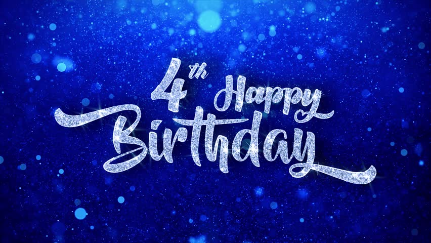4th happy birthday text greeting stock footage video 100 royalty 4k00164th happy birthday greeting shiny text wishes blue glitter sparkling glitter glamour dust blinking particles continuous seamless looped background m4hsunfo