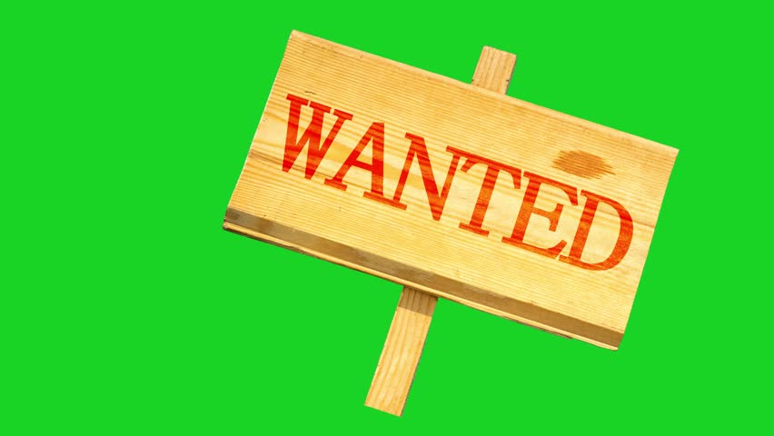 wooden sign with an inscription of wanted oscillates from side to side against the background of the green chroma key