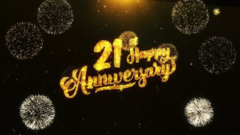21st Happy Anniversary Text Greeting and Wishes card Made from Glitter Particles From Golden Firework display on Black Night Motion Background. for celebration, party, greeting card, invitation card.