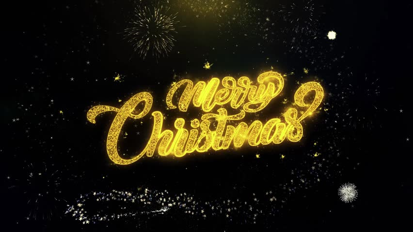 Merry Christmas written gold glitter particles spark Exploding Fireworks Display 4K . Greeting card, Celebration, Party Invitation, calendar, Gift, Events, Message, Holiday, Wishes Festival . | Shutterstock HD Video #1019310289