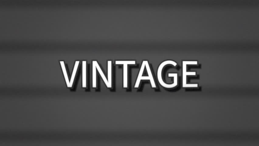 A sharp serious text, white letters on a grey background, appearing on a retro TV screen with scanlines: Vintage.  | Shutterstock HD Video #1020623599
