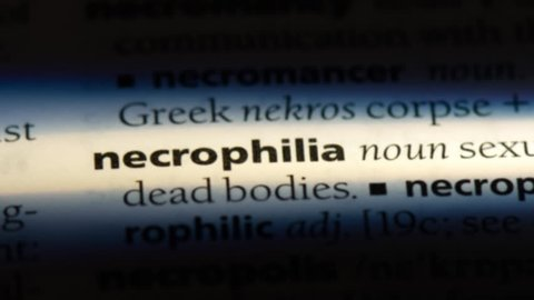 necrophilia word in a dictionary. necrophilia concept.