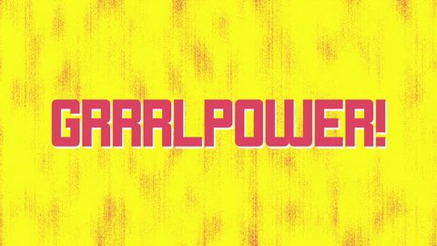 Grrrl Power title design typography on an animated Yellow and Pink punk background