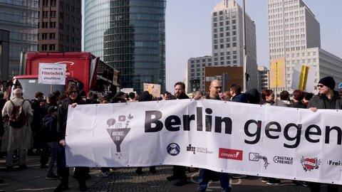 Berlin, Germany - March 23, 2019: Demonstration against EU Internet copyright reform / article 11 and article 13 in Berlin Germany