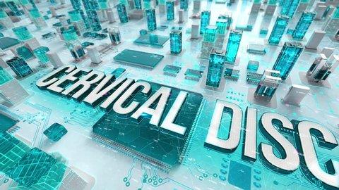 Cervical Disc with medical digital technology concept