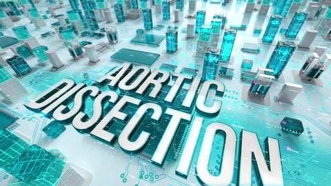 Aortic Dissection with medical digital technology concept
