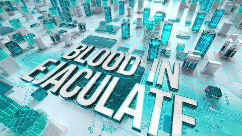 Blood in Ejaculate with medical digital technology concept