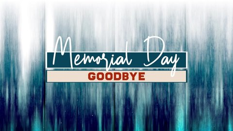 Memorial day goodbye text graphics motion background loop