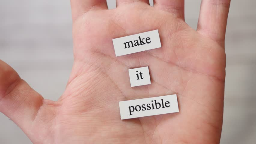 MAKE IT POSSIBLE words showed in an opening hand