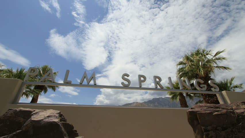 Palm Springs City Entrance Sign (Two different Time Lapse Shots of about 6 seconds each)