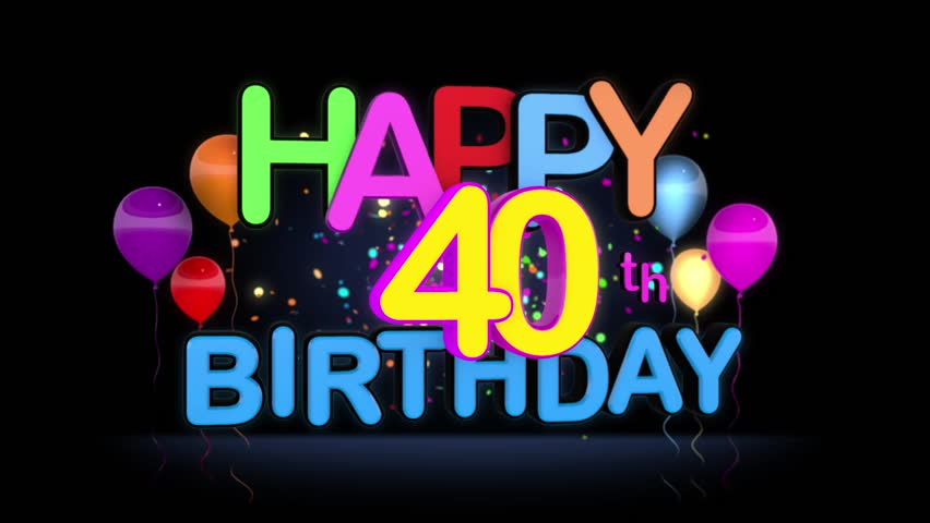 happy 40th birthday title seamless stock footage video  100  royalty