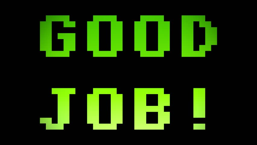 A videogame screen with the text Good job. 8 bit retro style, 4k.  | Shutterstock HD Video #24286949