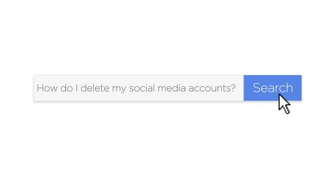 """A graphical search engine style web search box asking the question, """"How do I delete my social media accounts?"""" With optional luma matte."""